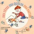 André Duhaime - Des têtes, des queues, des pattes.