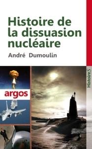 André Dumoulin - Histoire de la dissuasion nucléaire.