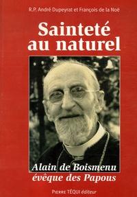 Sainteté au naturel - Alain de Boismenu évêque des Papous vu à travers ses lettres.pdf