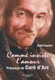 André Dupleix - Comme insiste l'amour - Présence du curé d'Ars.