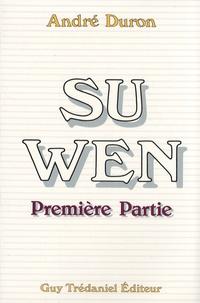 André Duron - Su Wen - Première partie.