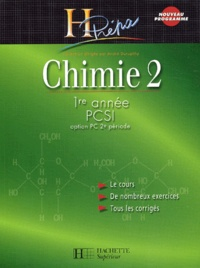 André Durupthy - Chimie 2 première année PCSI 2ème période.