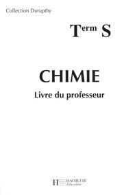 André Durupthy et Odile Durupthy - Chimie Tle S - Livre du professeur.