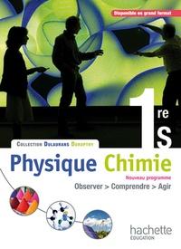 André Durupthy et Thierry Dulaurans - Physique-chimie 1re S - Livre de l'élève.