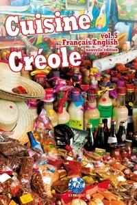 André Exbrayat - Cuisine créole - Volume 5.