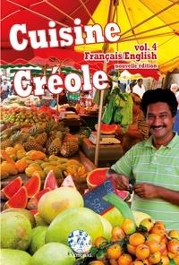 André Exbrayat et Philippe Demont - Cuisine créole - Volume 4.