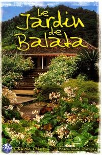 André Exbrayat - Le jardin de Balata.
