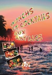 André Exbrayat - Punchs et cocktails aux Antilles.