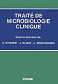 André Eyquem - Traité de microbiologie clinique.