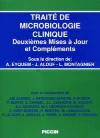 André Eyquem et  Collectif - Traité de microbiologie clinique - 2es Mises à jour et compléments.