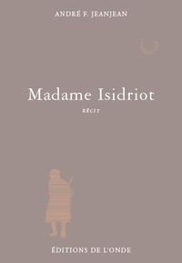 André F. Jeanjean - Madame Isidriot.