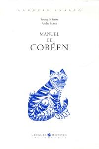 André Fabre et Seung-Ja Shim - Manuel de coréen - Volume 1. 1 CD audio