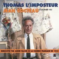 André Falcon et Jean Cocteau - Thomas l'imposteur.