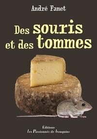 André Fanet - Des souris et des tommes.