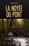 André Fanet - La noyée du pont.