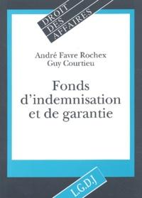 André Favre Rochex et Guy Courtieu - Fonds d'indemnisation et de garantie.