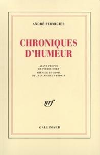 André Fermigier - Chroniques d'humeur.