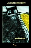 André Ferron - Un onze septembre.