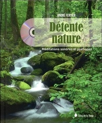 André Fertier - Détente nature. 1 CD audio MP3