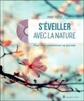 André Fertier - S'éveiller avec la nature - Pour bien commencer sa journée. 1 CD audio MP3