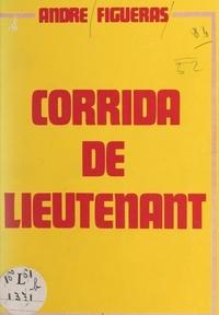 André Figueras - Corrida de lieutenant.