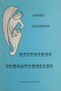 André Figueras - Histoires surnaturelles.