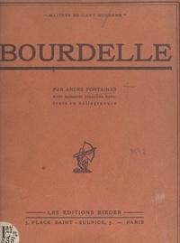 André Fontainas et T.-L. Klingsor - Bourdelle - Avec 60 planches hors texte en héliogravure.