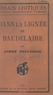 André Fontainas - Dans la lignée de Baudelaire.