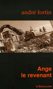 André Fortin - Ange le revenant.