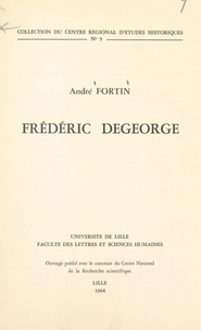 André Fortin et  Institut d'Histoire de la Facu - Frédéric Degeorge.