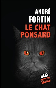 André Fortin - Le chat Ponsard.