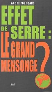 André Fourçans - Effet de serre : le grand mensonge ?.