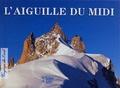 André Fournier et Philippe Cortay - L'Aiguille du Midi.