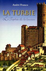 André Franco - La Turbie - Le trophée et le laurier.