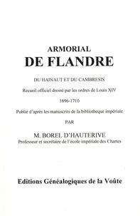 Histoiresdenlire.be Armorial de Flandre, du Hainaut et du Cambrésis - Recueil officiel dressé par les ordres de Louis XIV (1696-1710) Image