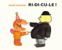 André François - Ri-di-cu-le !.