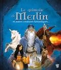 Vincent Dutrait - Le grimoire de Merlin - et autres créatures fantastiques....