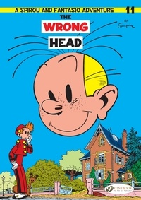 André Franquin - An Adventure of Spirou and Fantasio Tome 11 : The Wrong Head.