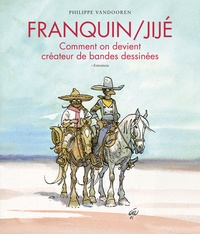 André Franquin et  Jijé - Franquin / Jijé - Comment on devient créateur de bandes dessinées.