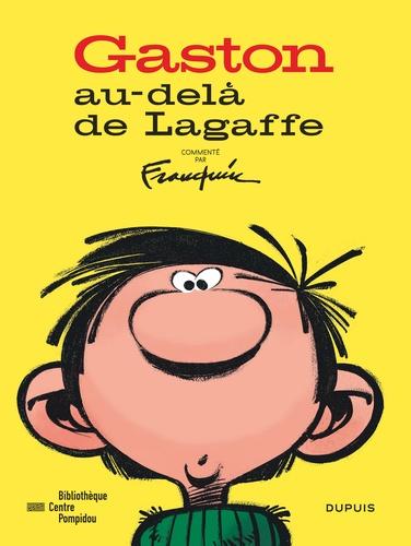 André Franquin et Jérôme Bessière - Gaston au-delà de Lagaffe.