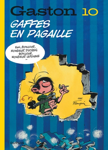André Franquin - Gaston Tome 10 : Gaffes en pagaille.
