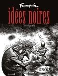 André Franquin - Idées noires, L'intégrale.