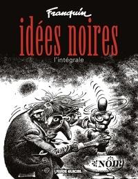 Téléchargements de livres gratuits Google pdf Idées noires, L'intégrale par André Franquin 9782858152957  (French Edition)