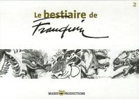 André Franquin - Le bestiaire de Franquin - Tome 2.