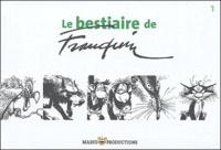 André Franquin - Le bestiaire de Franquin - Tome 1.