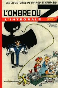André Franquin et  Jidéhem - Les Aventures de Spirou et Fantasio  : L'ombre du Z - L'intégrale.