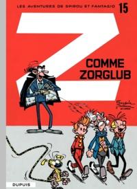 André Franquin et  Greg - Les Aventures de Spirou et Fantasio Tome 15 : Z comme Zorglub.