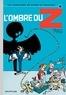 André Franquin et  Greg - Les Aventures de Spirou et Fantasio Tome 16 : L'ombre du Z.