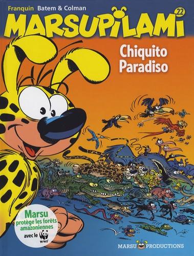 André Franquin et Luc Batem - Marsupilami Tome 22 : Chiquito paradiso.