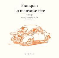 André Franquin - Spirou et Fantasio  : La mauvaise tête - 1954.